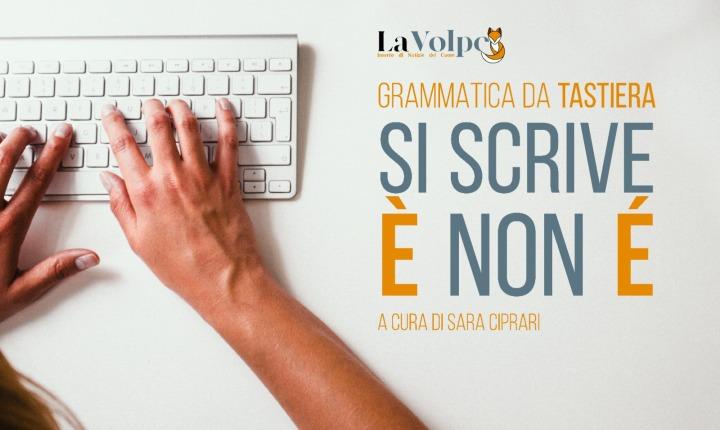 Grammatica da tastiera : Voce del Verbo è noné